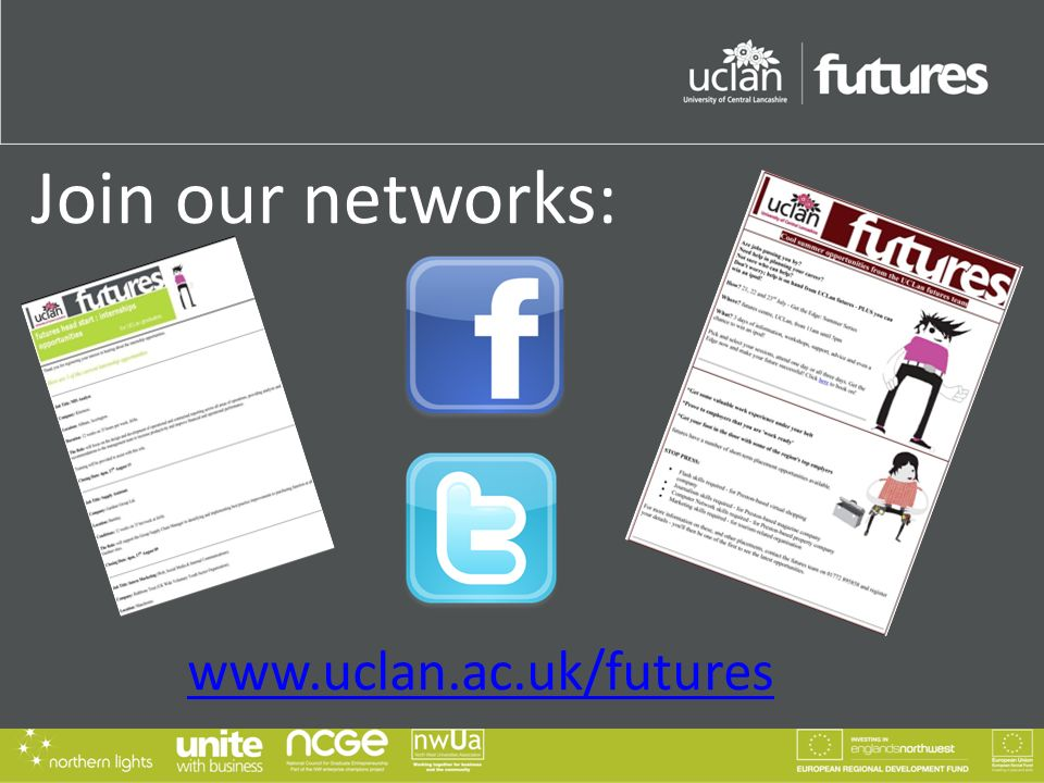 Join our networks: www.uclan.ac.uk/futures