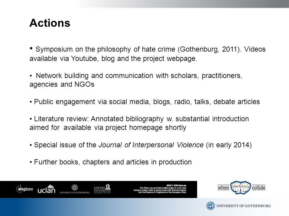 Actions Symposium on the philosophy of hate crime (Gothenburg, 2011).