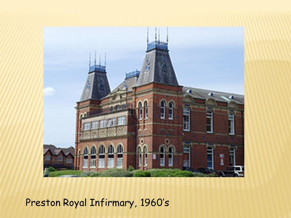 Preston Royal Infirmary, 1960s
