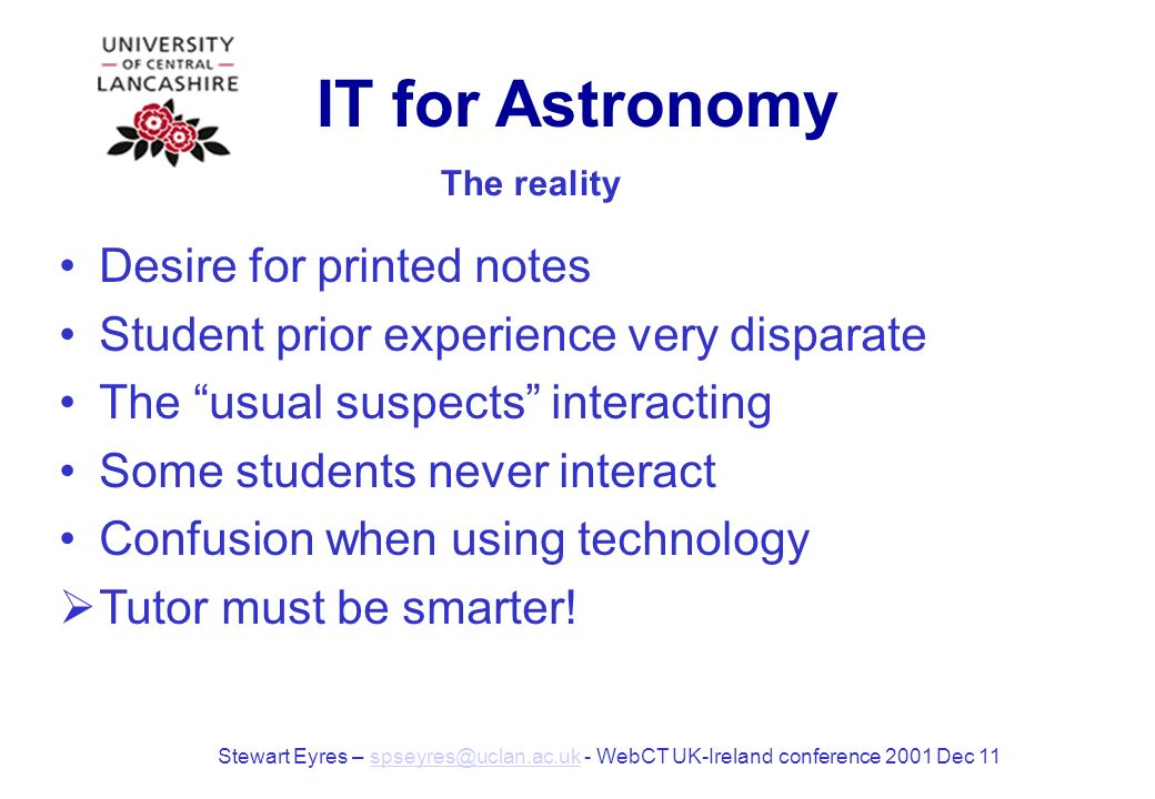 IT for Astronomy Give the students what they want.