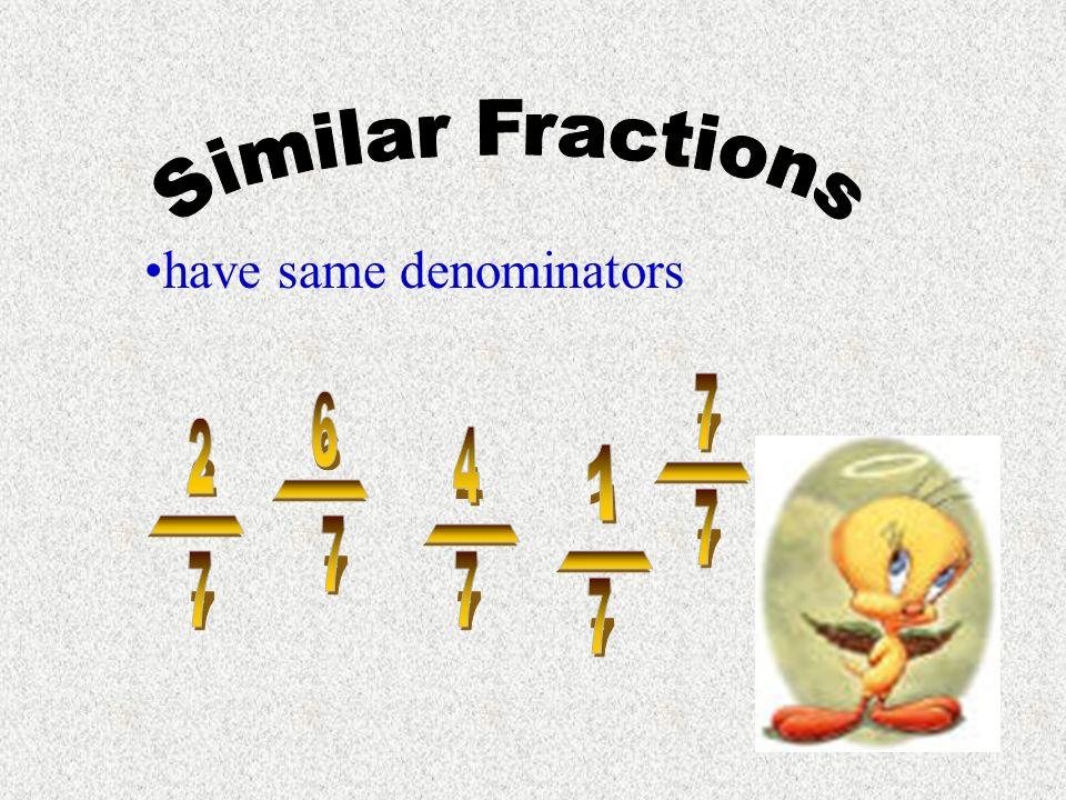 have different denominators