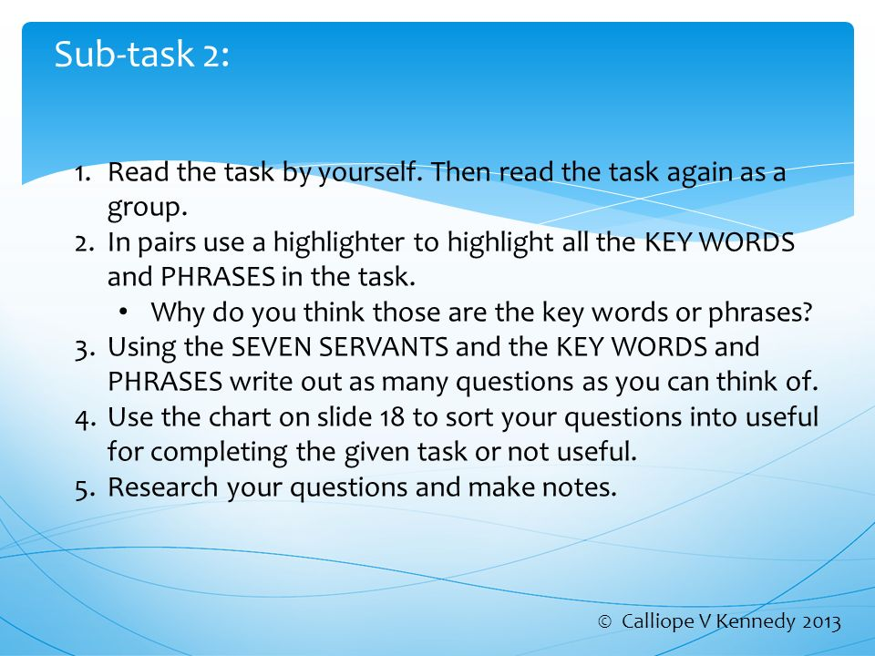 Sub-task 2: 1.Read the task by yourself. Then read the task again as a group.