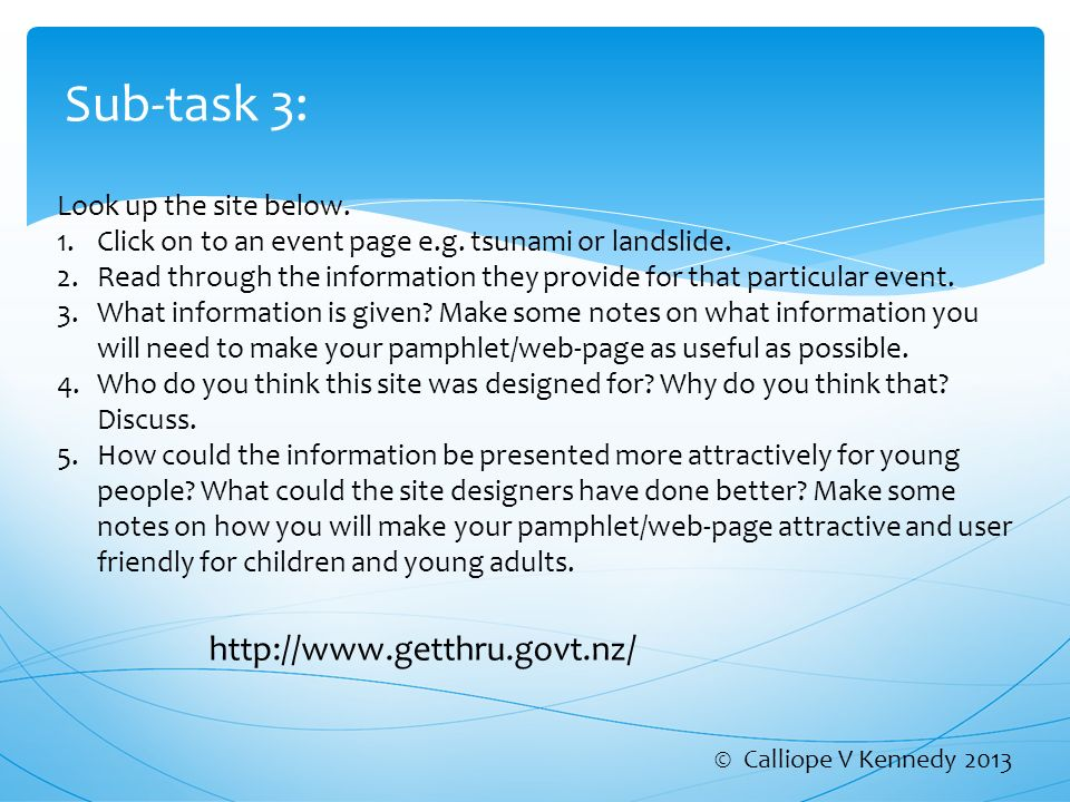 Sub-task 3: http://www.getthru.govt.nz/ Look up the site below.