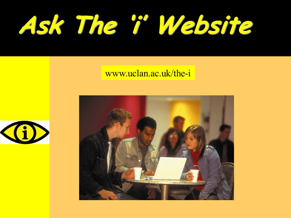 Ask The i Website www.uclan.ac.uk/the-i