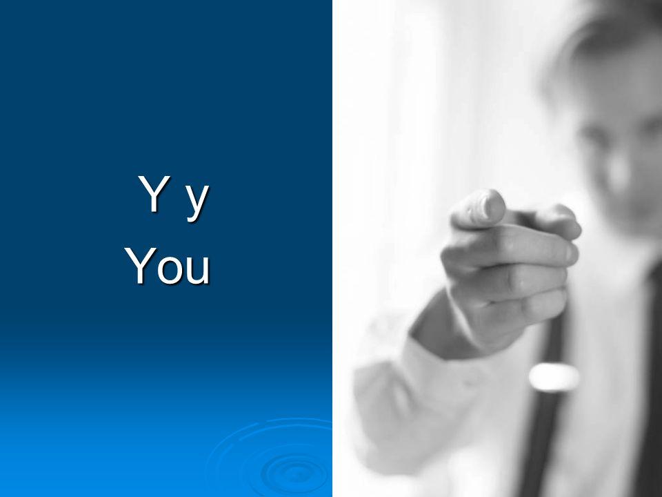 Y y Y yYou
