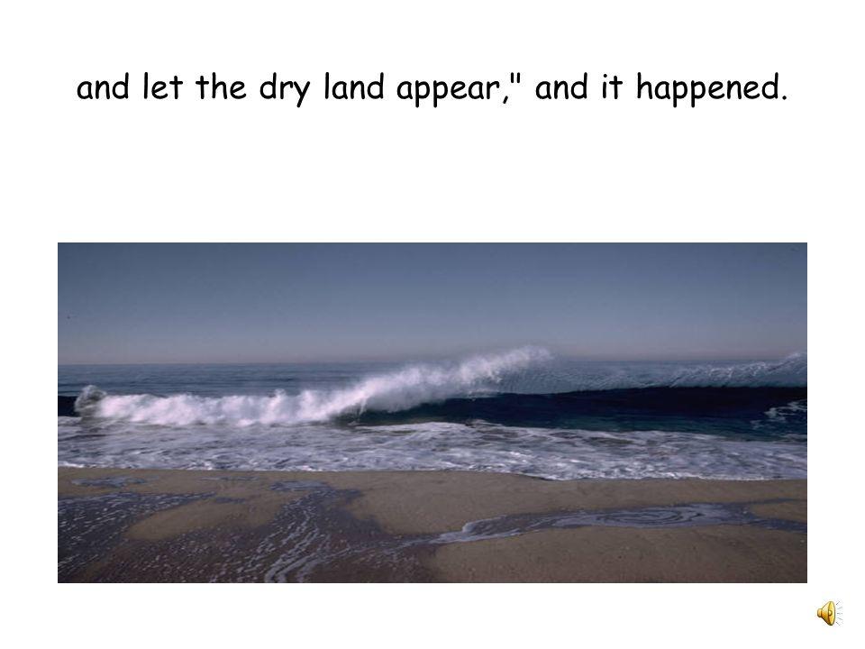 After this God said,