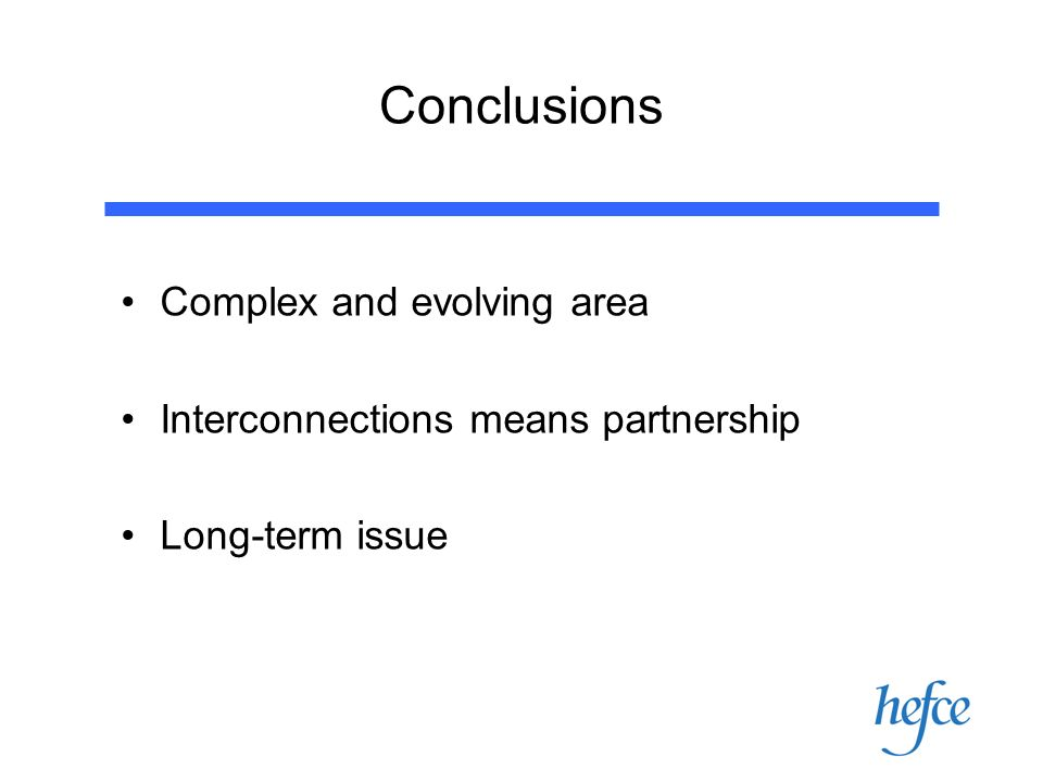 Conclusions Complex and evolving area Interconnections means partnership Long-term issue