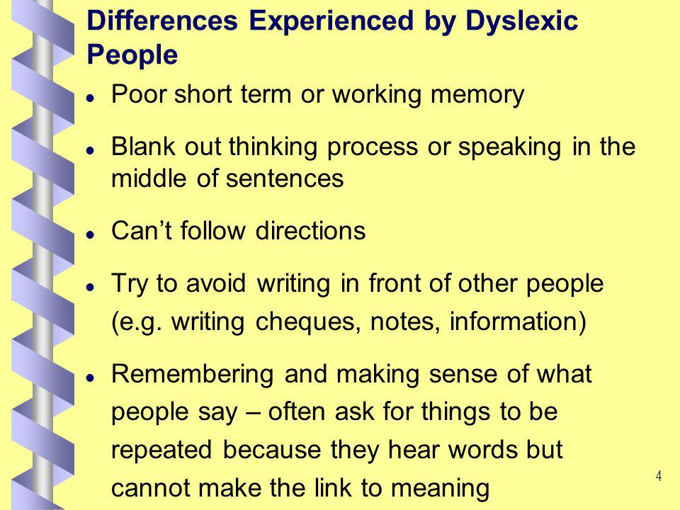 3 Key Features of Dyslexia in the Context of Higher Education i What is meant by dyslexia? F Dyslexia is a difficulty related to the understanding and