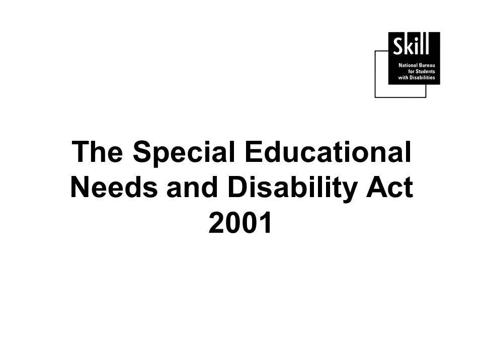 The Special Educational Needs and Disability Act 2001
