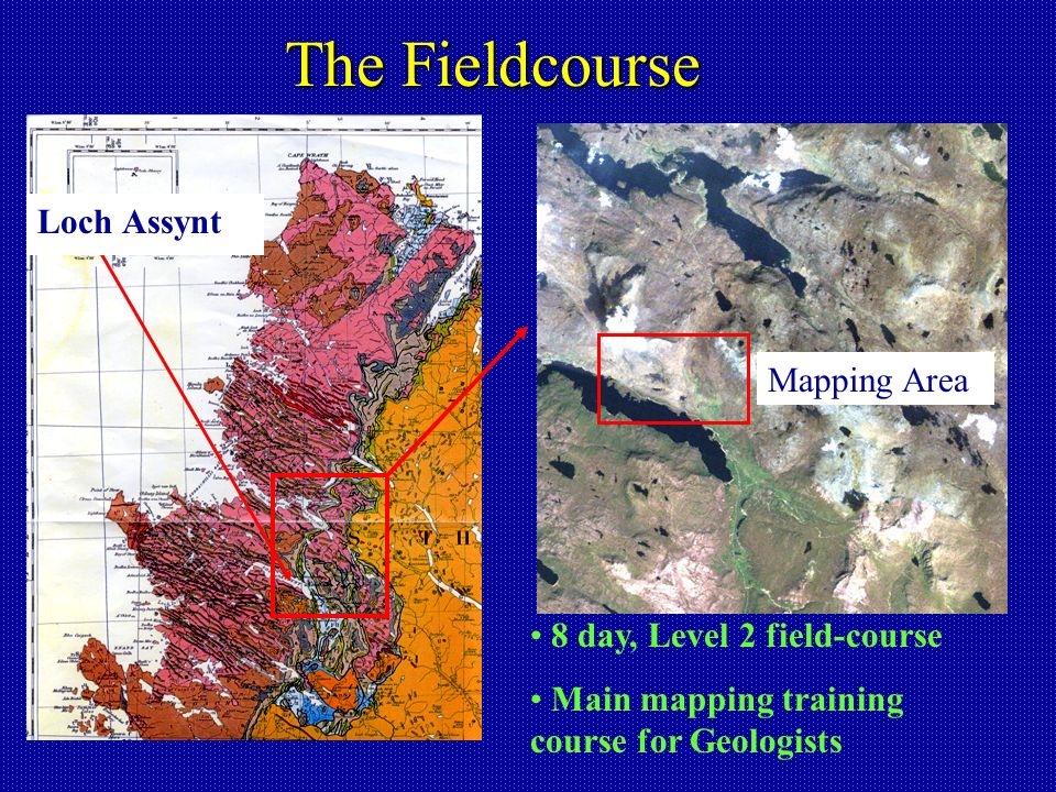 The Fieldcourse Loch Assynt Mapping Area 8 day, Level 2 field-course Main mapping training course for Geologists