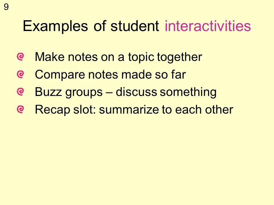8 Student interactivity