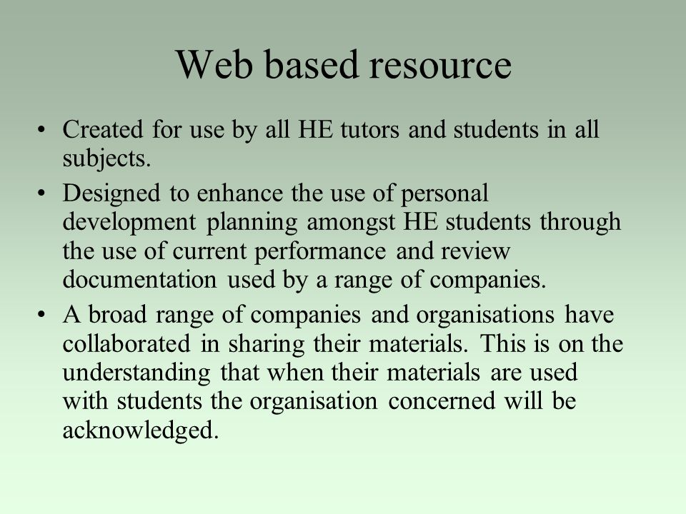 Web based resource Created for use by all HE tutors and students in all subjects.