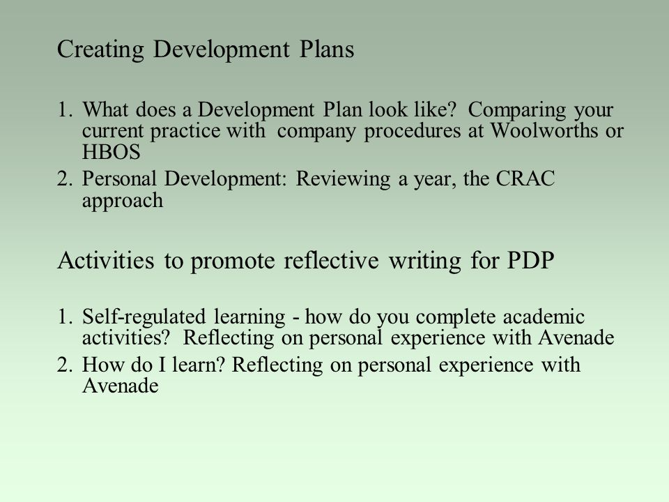 Creating Development Plans 1.What does a Development Plan look like.