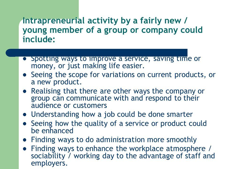 Tactics to help a junior intrapreneur to succeed.