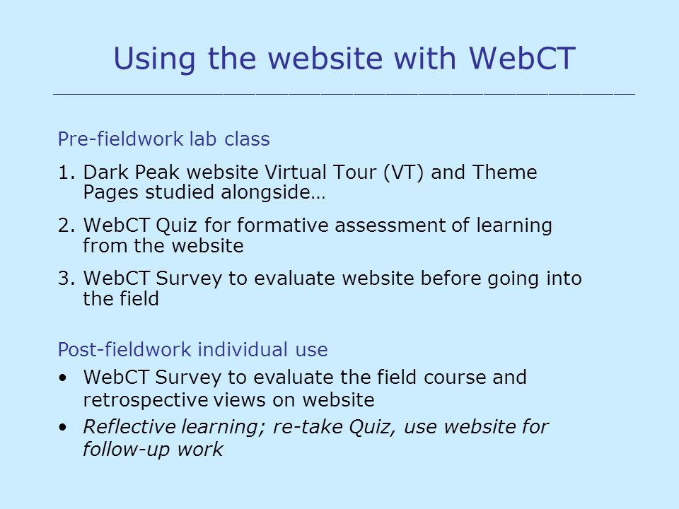 Using the website with WebCT ______________________________________________________ Pre-fieldwork lab class 1.