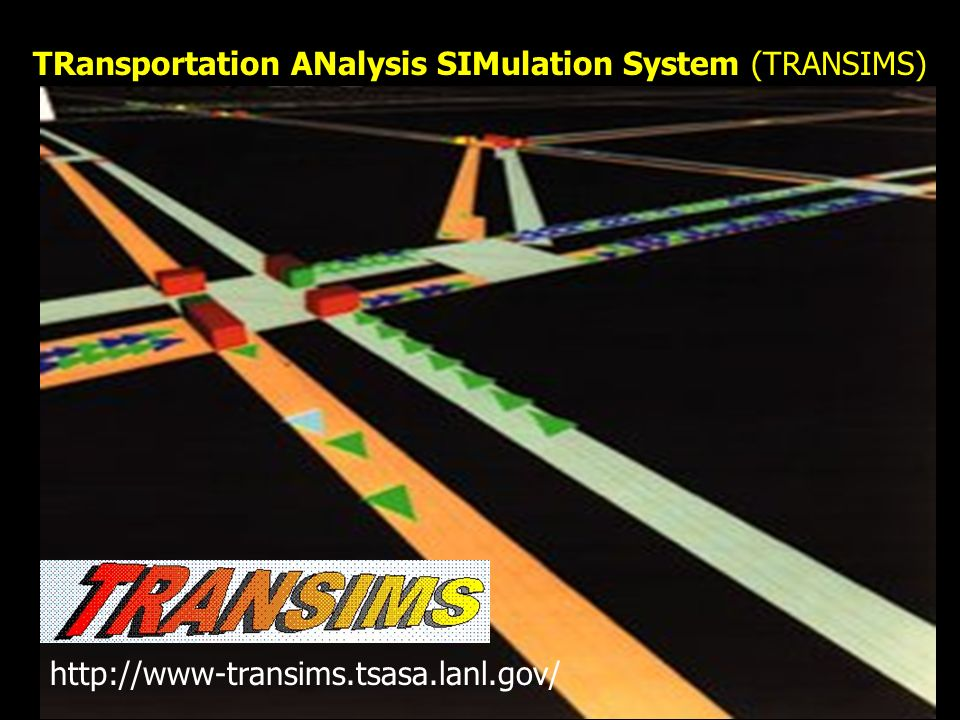 TRansportation ANalysis SIMulation System (TRANSIMS)