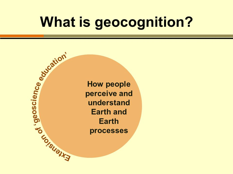 What is geocognition? How people perceive and understand Earth and Earth processes