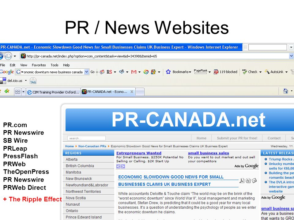 PR / News Websites PR.com PR Newswire SB Wire PRLeap PressFlash PRWeb TheOpenPress PR Newswire PRWeb Direct + The Ripple Effect