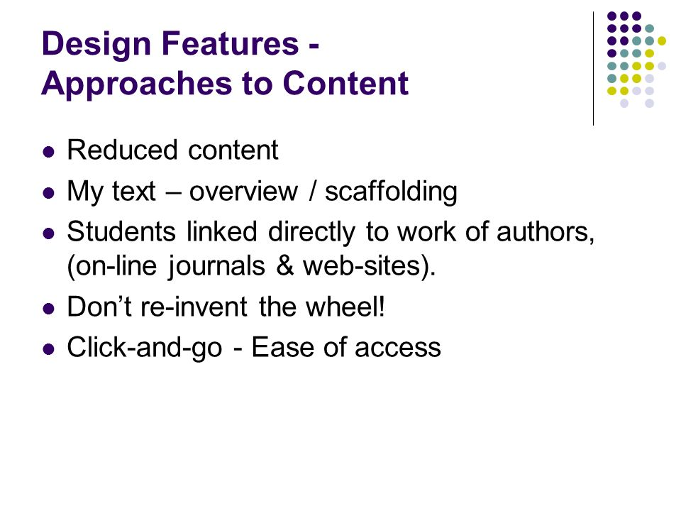 Design Features - Approaches to Content