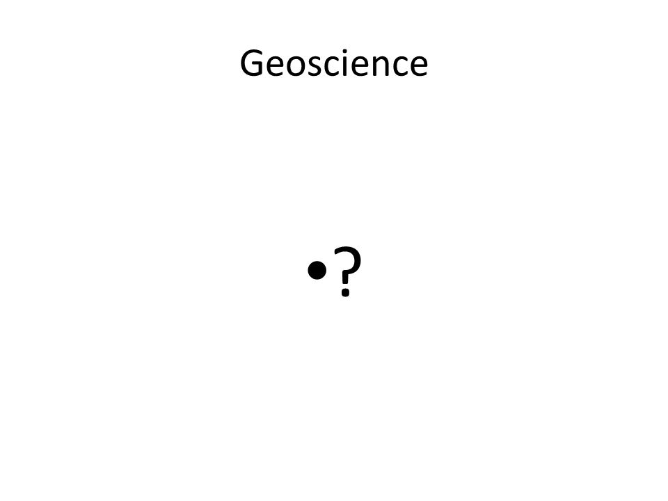 Geoscience ?