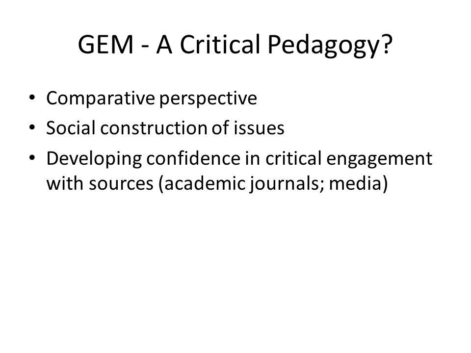 GEM - A Critical Pedagogy.