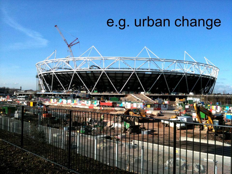 e.g. urban change