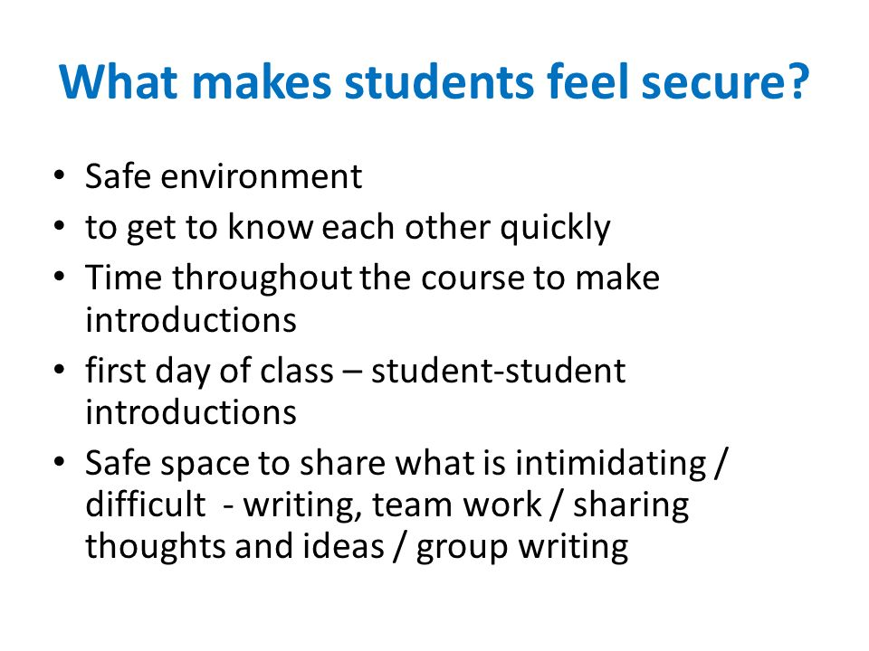 What makes students feel secure.