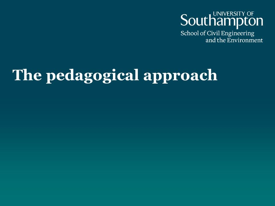 The pedagogical approach