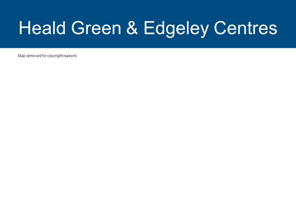 Heald Green & Edgeley Centres Map removed for copyright reasons