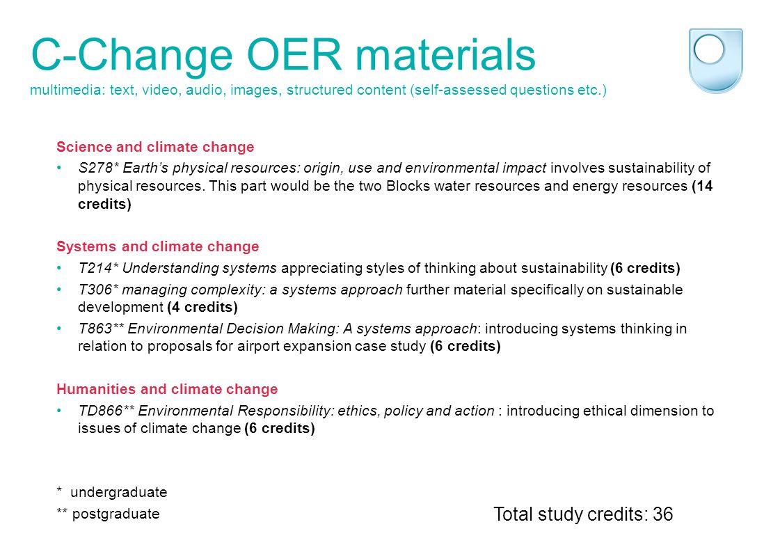 C-Change materials – Science Jorum linkScience Jorum link Total study credits: 14