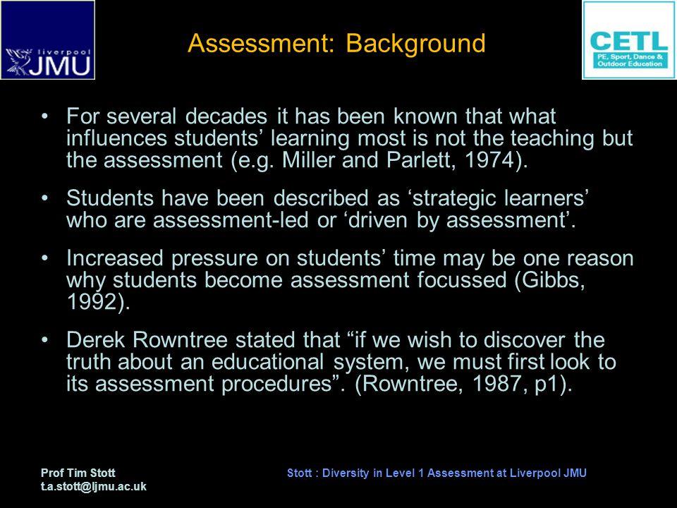 Prof Tim Stott t.a.stott@ljmu.ac.uk Stott : Diversity in Level 1 Assessment at Liverpool JMU Results: Pearson correlation coefficients for assessment item v module total