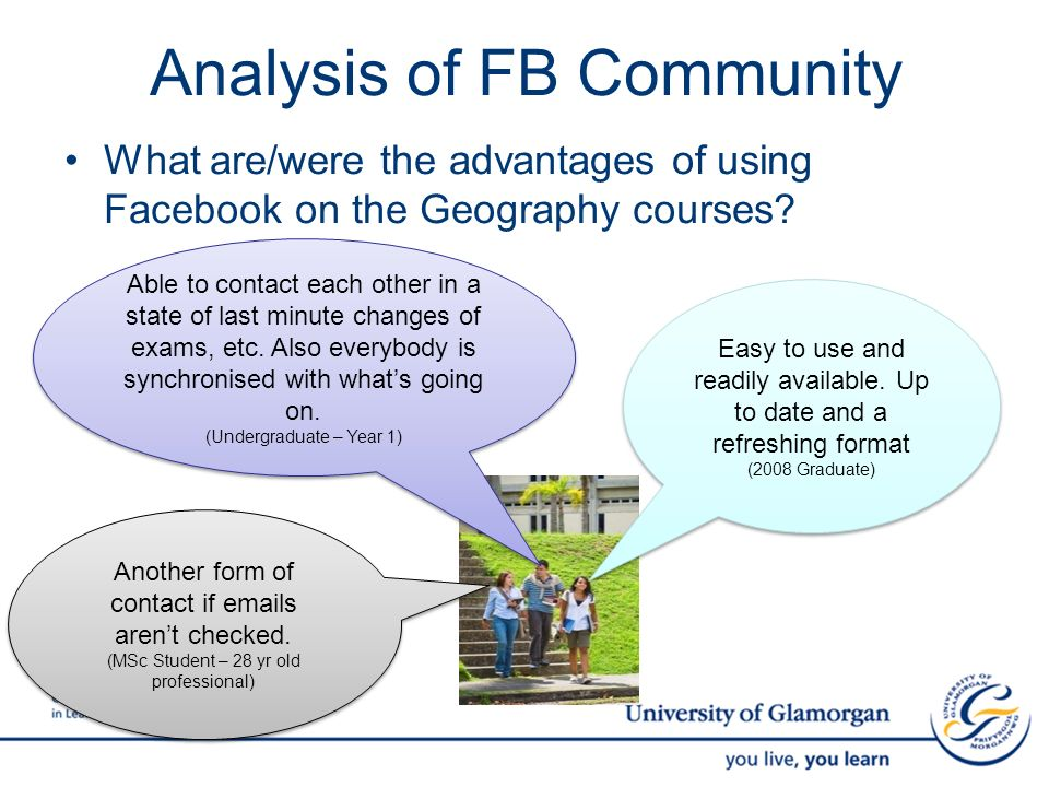 Analysis of FB Community What are/were the advantages of using Facebook on the Geography courses.