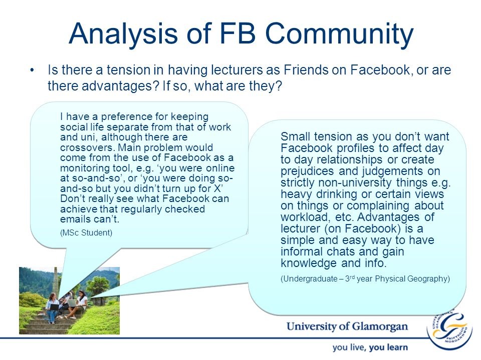 Analysis of FB Community Is there a tension in having lecturers as Friends on Facebook, or are there advantages.