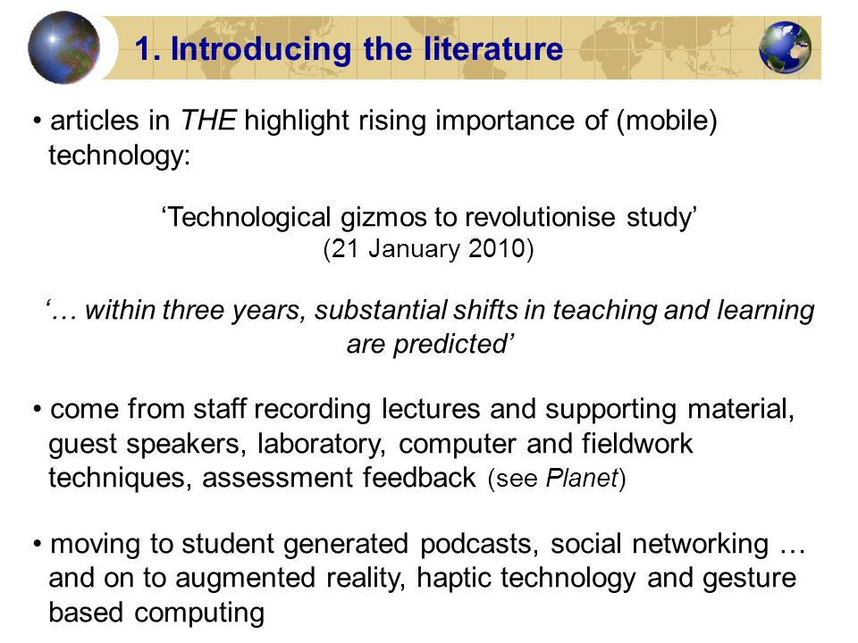 articles in THE highlight rising importance of (mobile) technology: Technological gizmos to revolutionise study (21 January 2010) … within three years