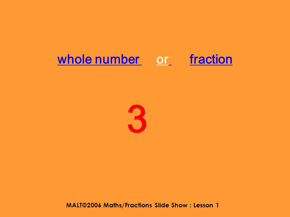 MALT©2006 Maths/Fractions Slide Show : Lesson 1 here is the link 2 2525 12 5 2 x 5= 10 then add the 2 and you get 12 fifths