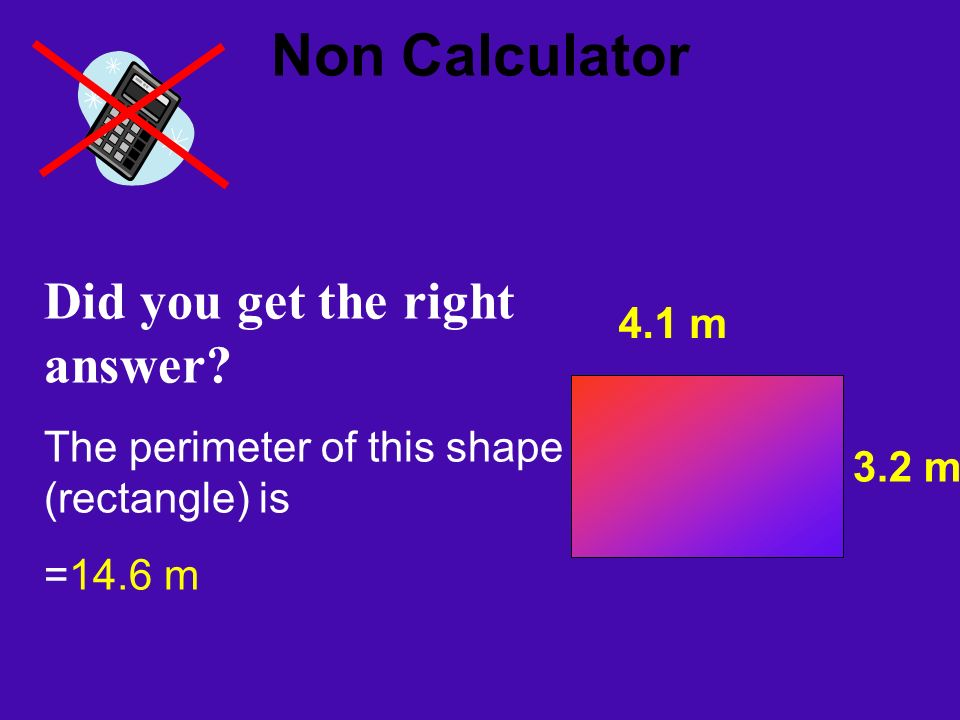 Non Calculator Did you get the right answer.