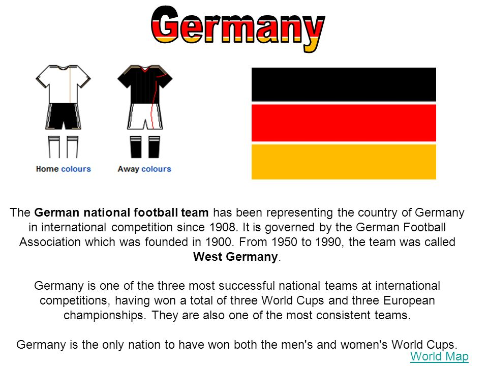 The German national football team has been representing the country of Germany in international competition since 1908. It is governed by the German F