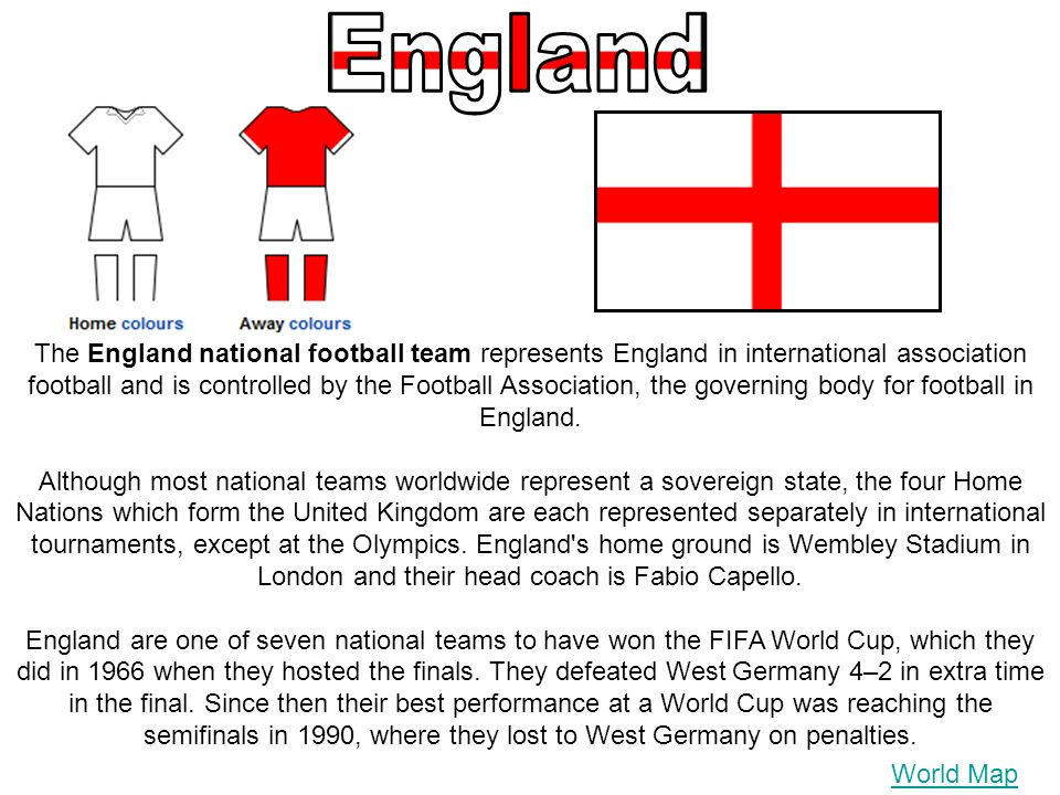 The England national football team represents England in international association football and is controlled by the Football Association, the governi