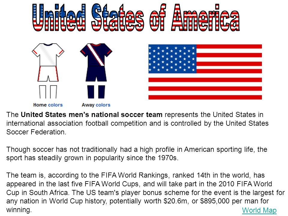 The United States men's national soccer team represents the United States in international association football competition and is controlled by the U