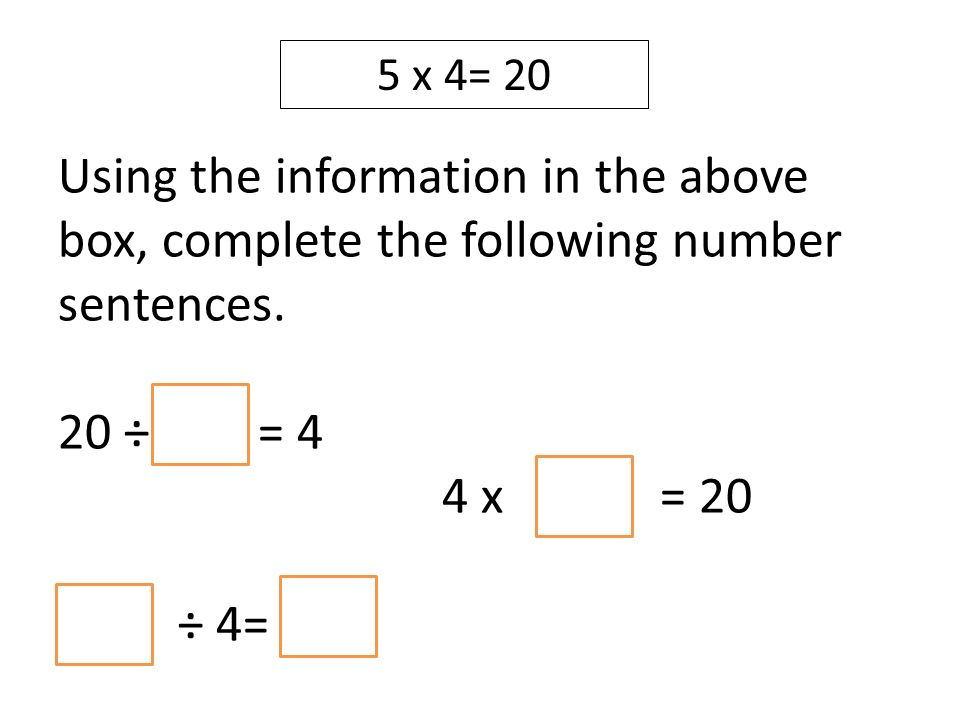 Using the information in the above box, complete the following number sentences.