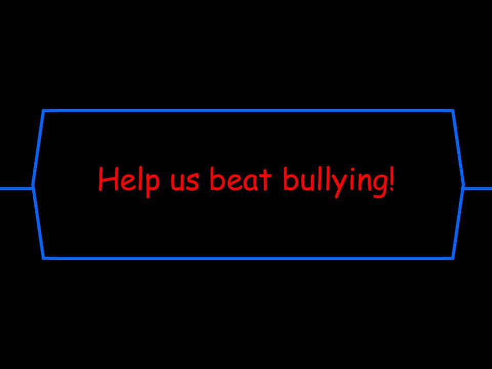 bullying us beat help