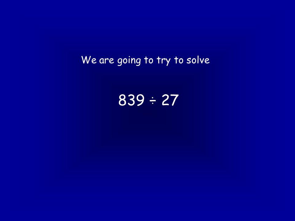 Method 3 becomes 27 ) 8 3 9