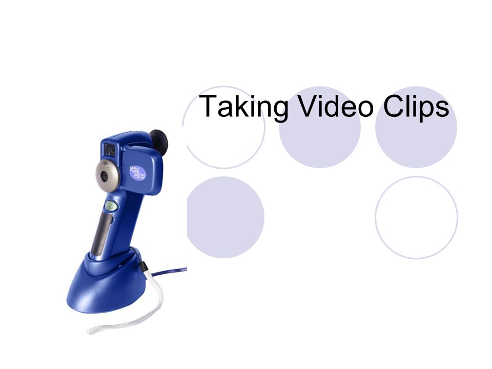 Taking Video Clips
