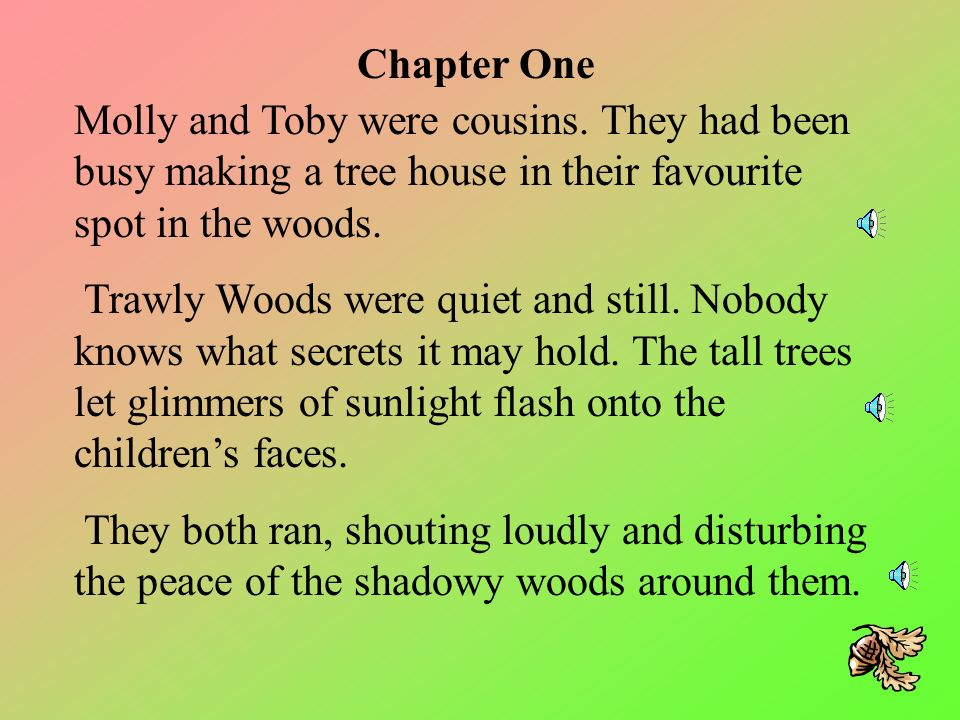 This is a story about two children that have an unfortunate adventure in the woods.