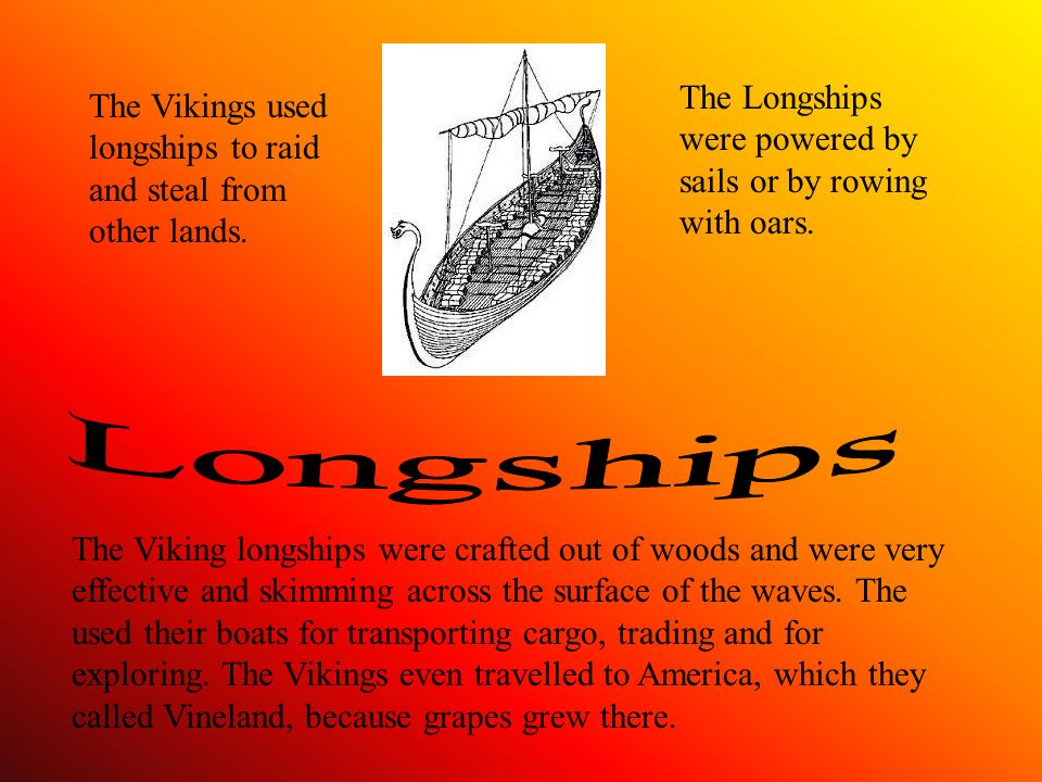 Men of war is how the Vikings are thought about and indeed they brought violence to England. Over 1200 years ago, sails were seen off the coast of Lin