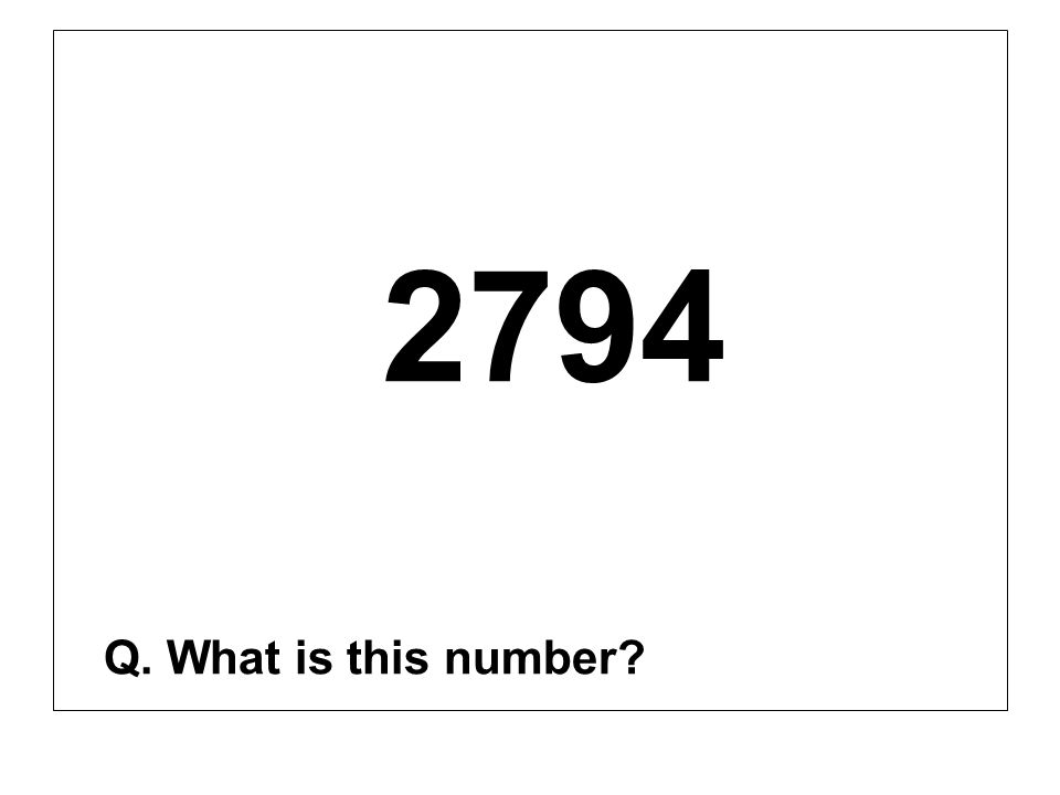2794 Q. What is this number?