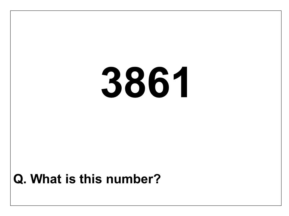 3861 Q. What is this number?