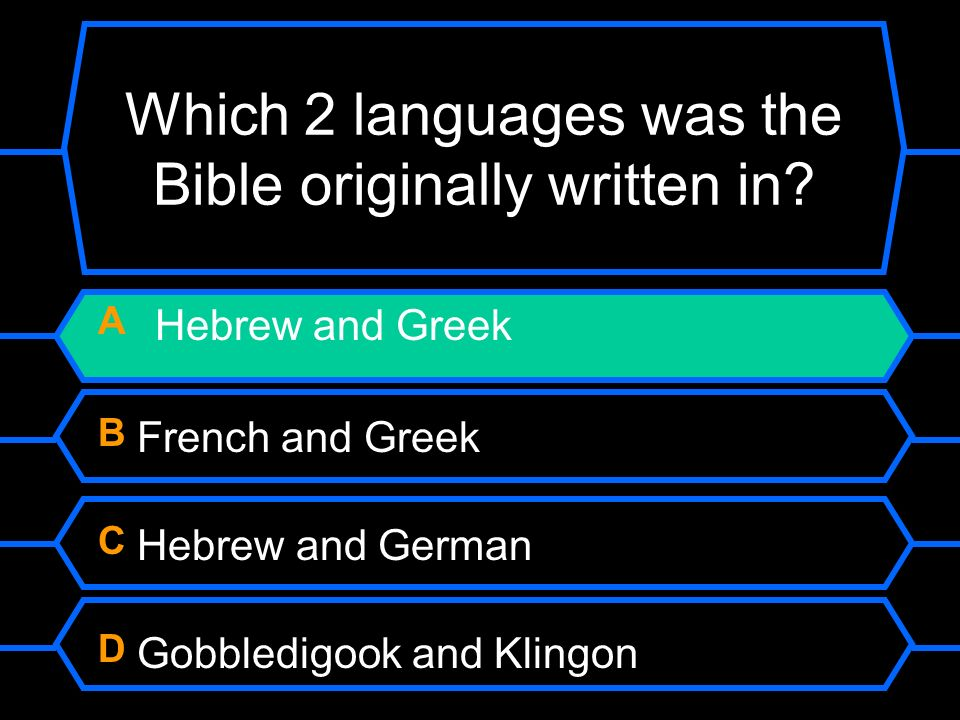 Which 2 languages was the Bible originally written in.