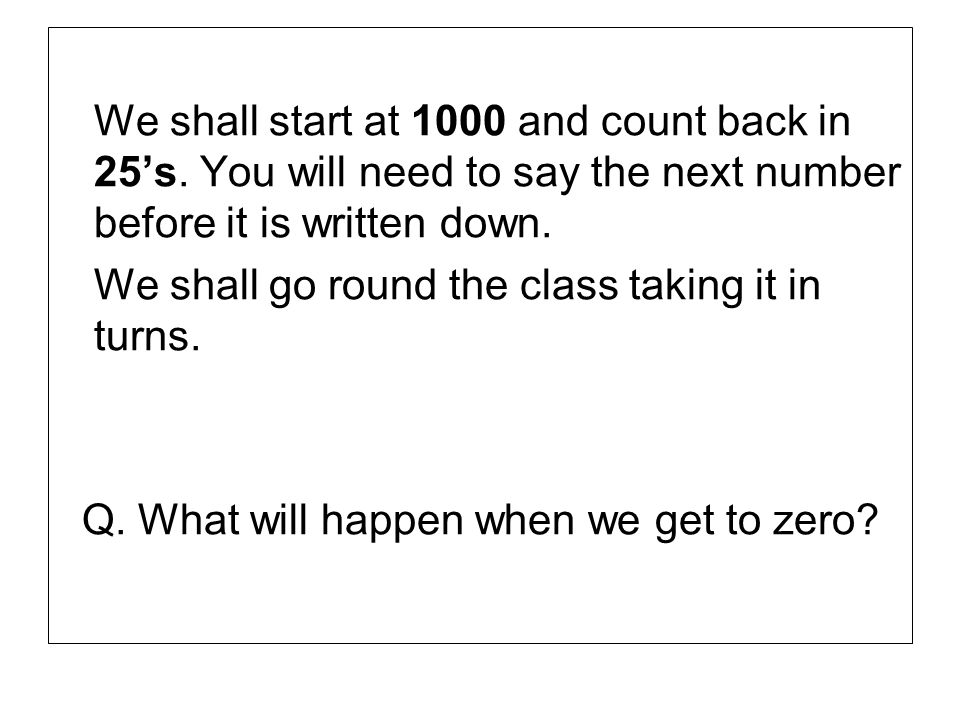 We shall count on and back in steps of 0.5. Well start at 0 go up to 10 then back to -5.