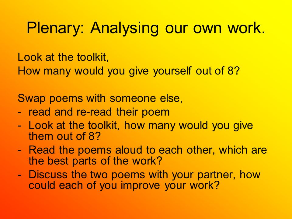 Plenary: Analysing our own work. Look at the toolkit, How many would you give yourself out of 8.